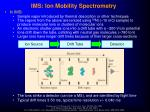 ims ion mobility spectrometry