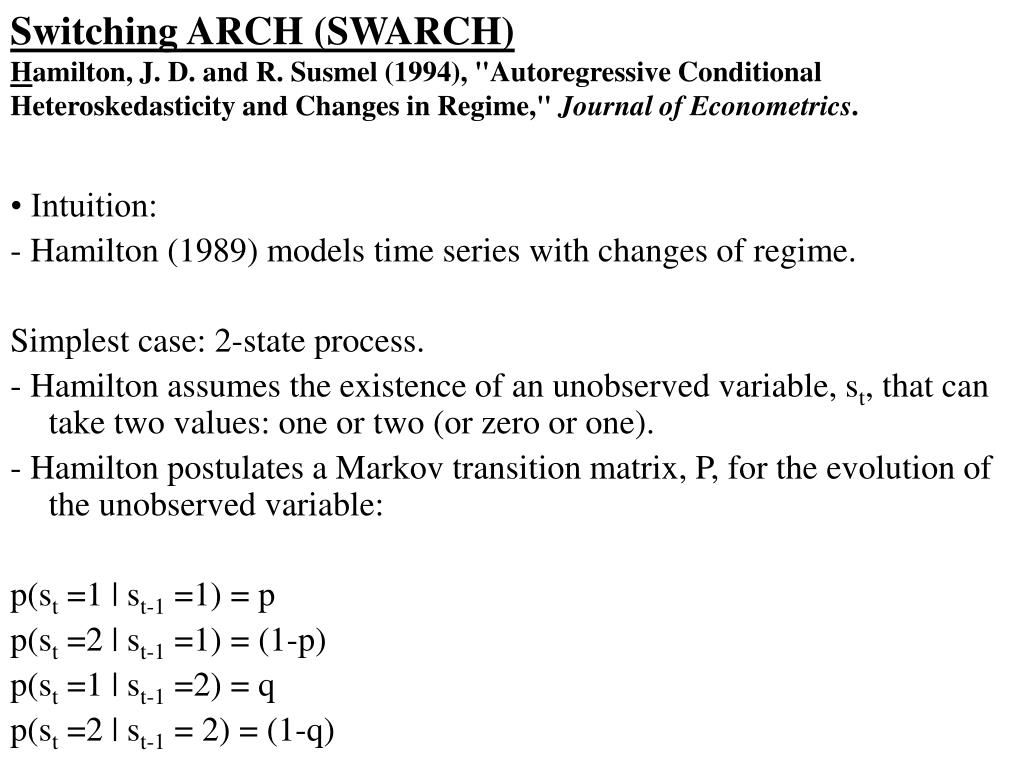 Switching ARCH (SWARCH)