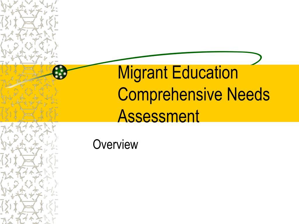 migrant education comprehensive needs assessment l.