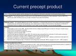 current precept product10