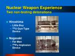 nuclear weapon experience two non testing detonations