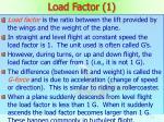 load factor 1