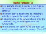 traffic pattern 1