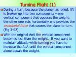 turning flight 1