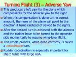 turning flight 3 adverse yaw