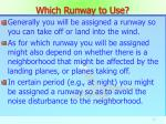 which runway to use