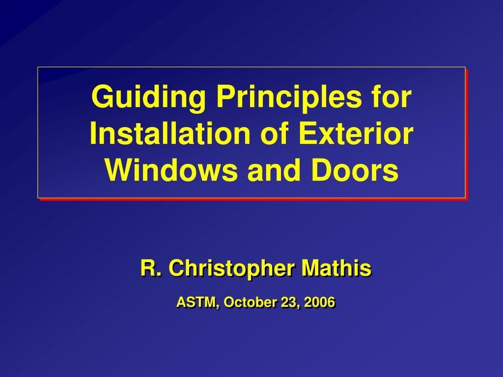 guiding principles for installation of exterior windows and doors l.