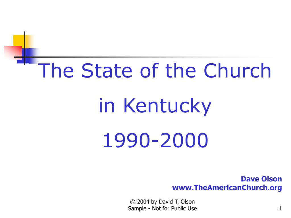 the state of the church in kentucky 1990 2000 l.