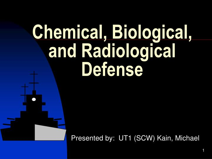 Chemical biological and radiological defense