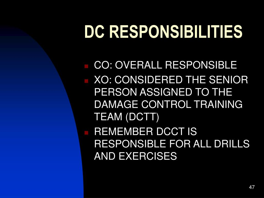 DC RESPONSIBILITIES