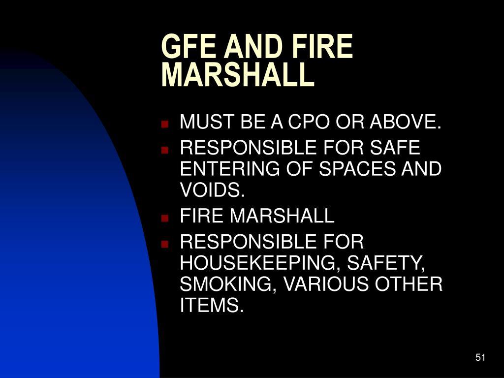 GFE AND FIRE MARSHALL