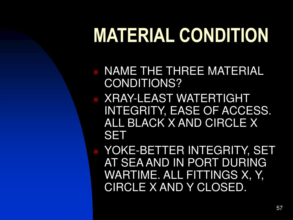 MATERIAL CONDITION