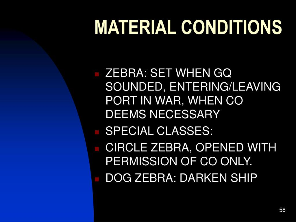 MATERIAL CONDITIONS