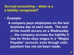 accrual accounting when is a a liability recognized
