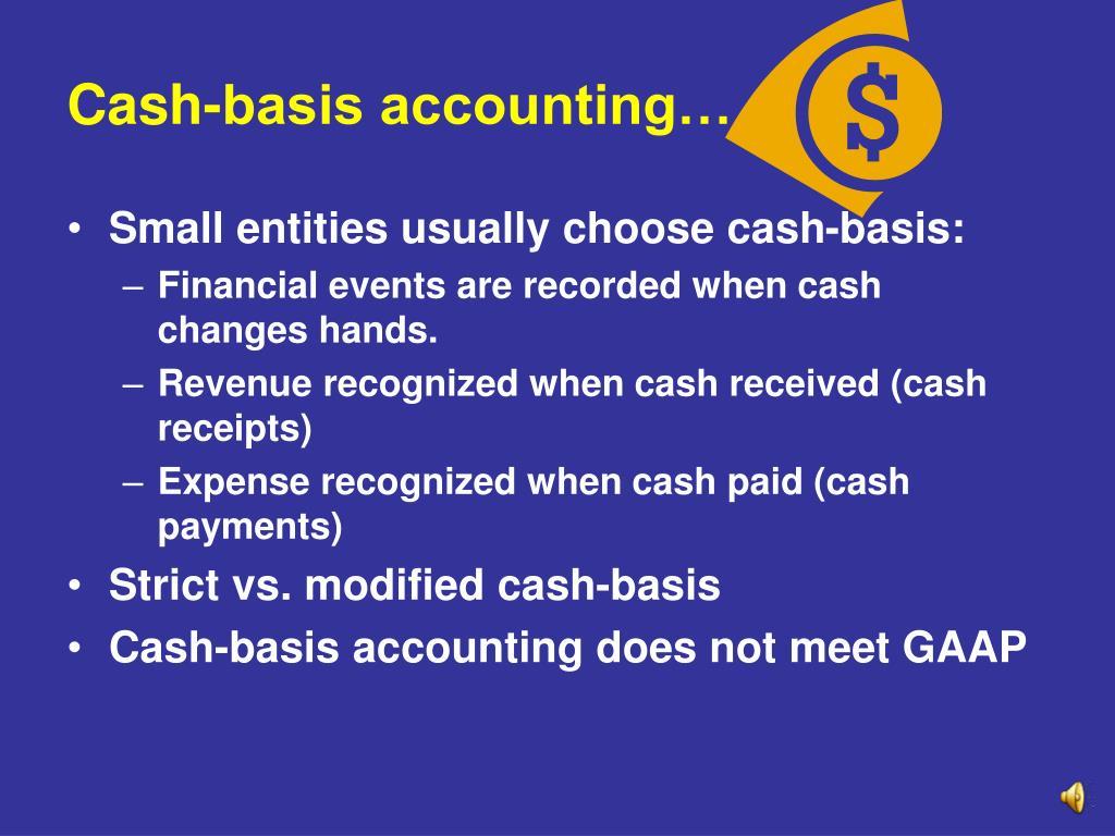 Cash-basis accounting…