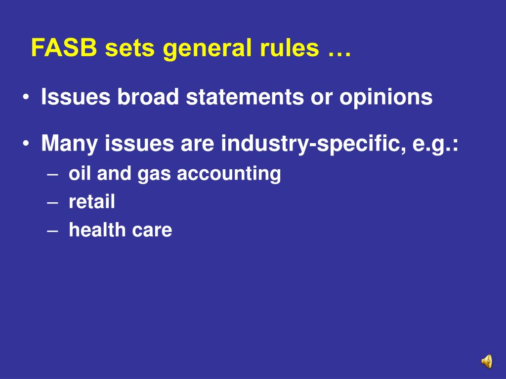 FASB sets general rules …