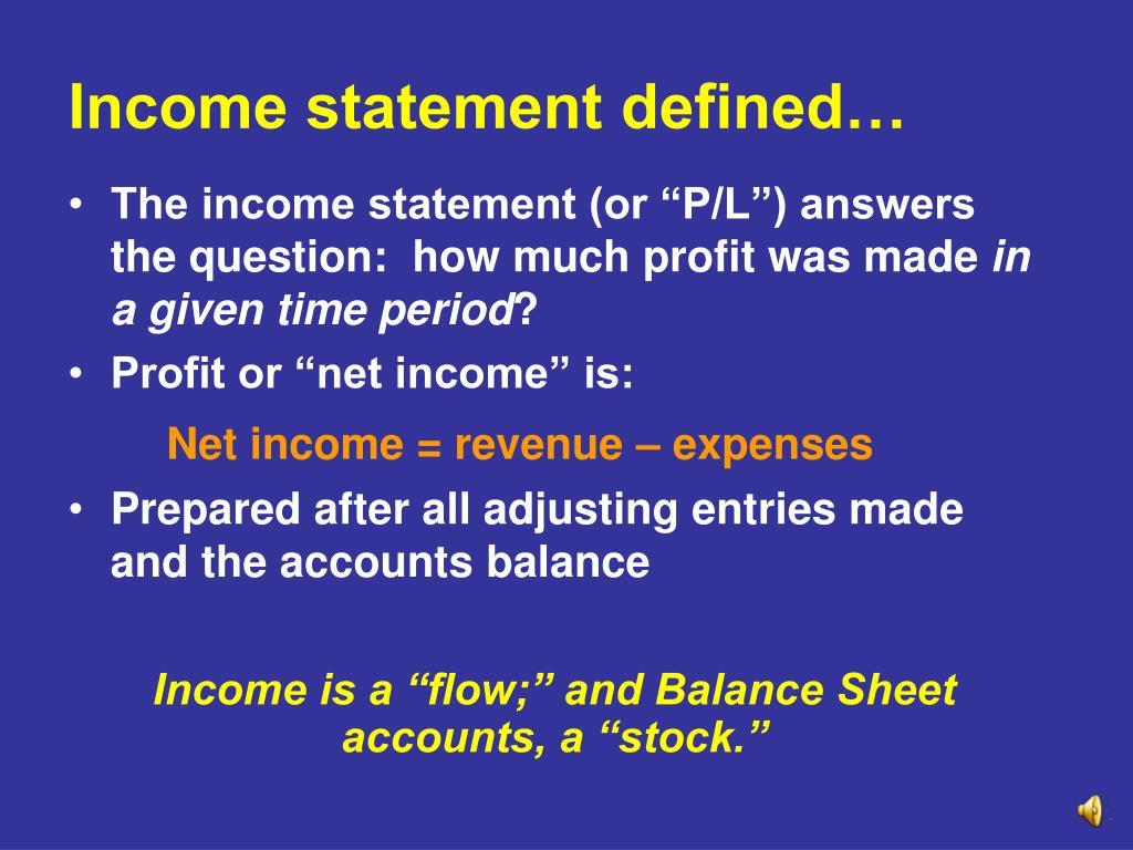 Income statement defined…