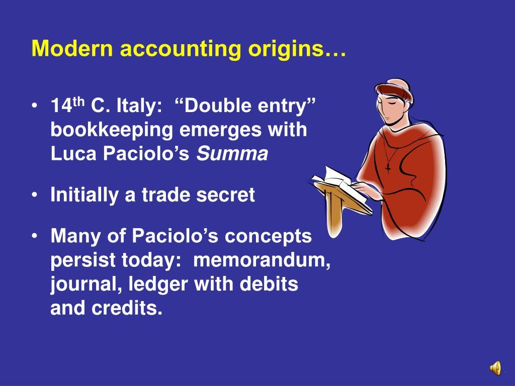 Modern accounting origins…