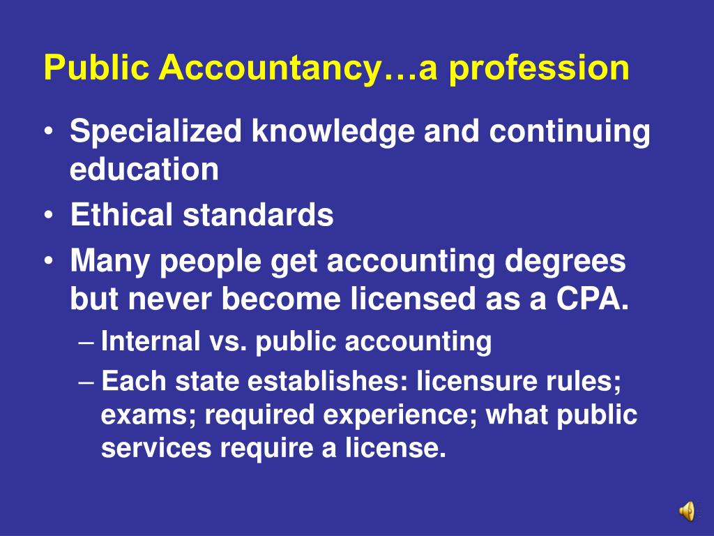 Public Accountancy…a profession