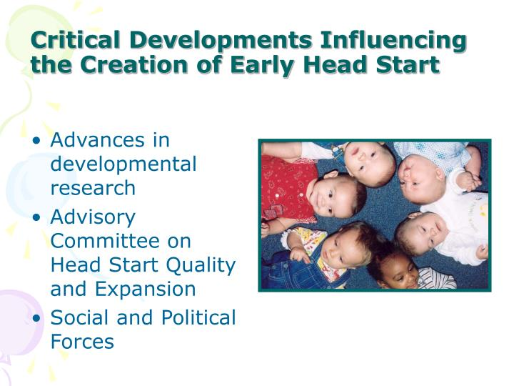 Critical developments influencing the creation of early head start