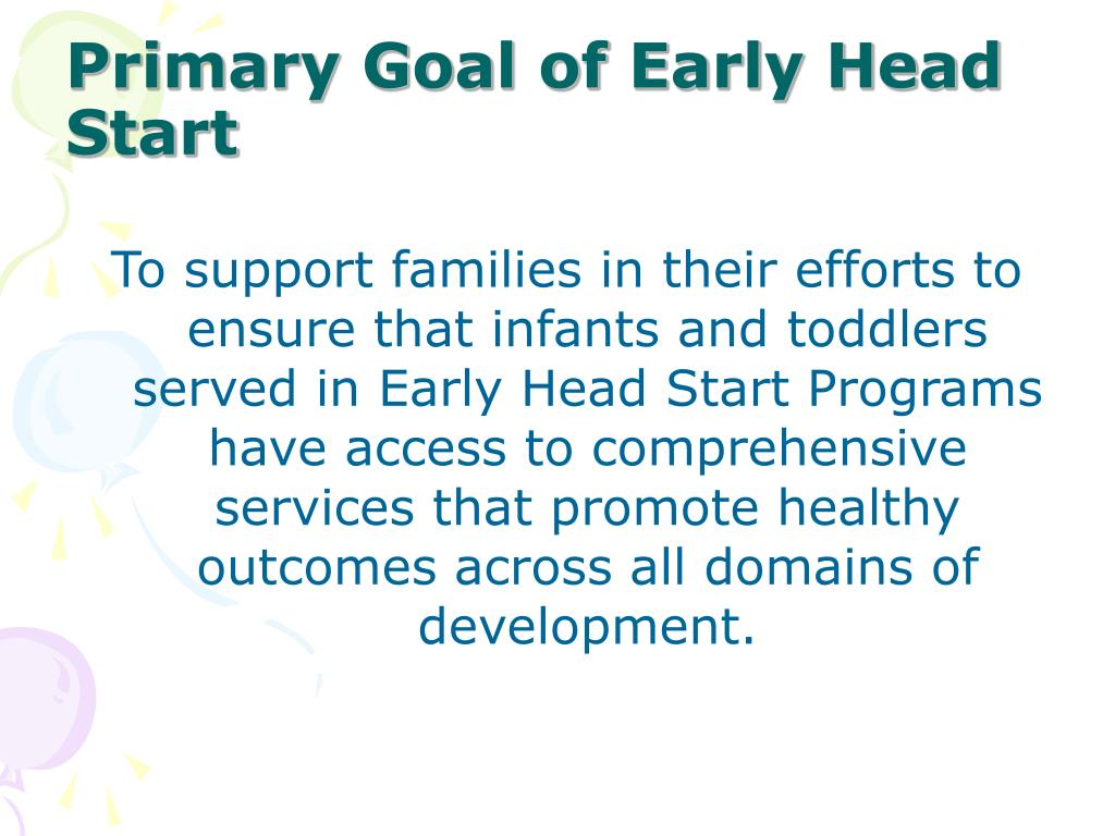 Primary Goal of Early Head Start
