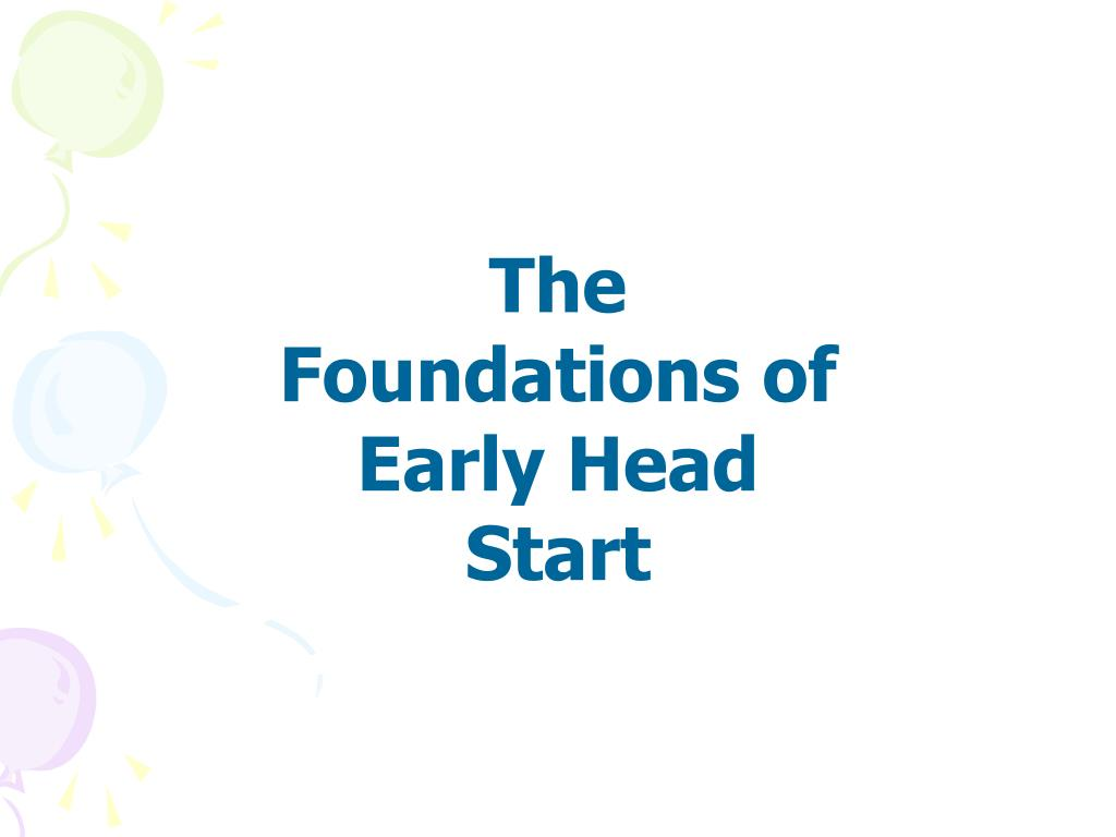 The Foundations of Early Head Start