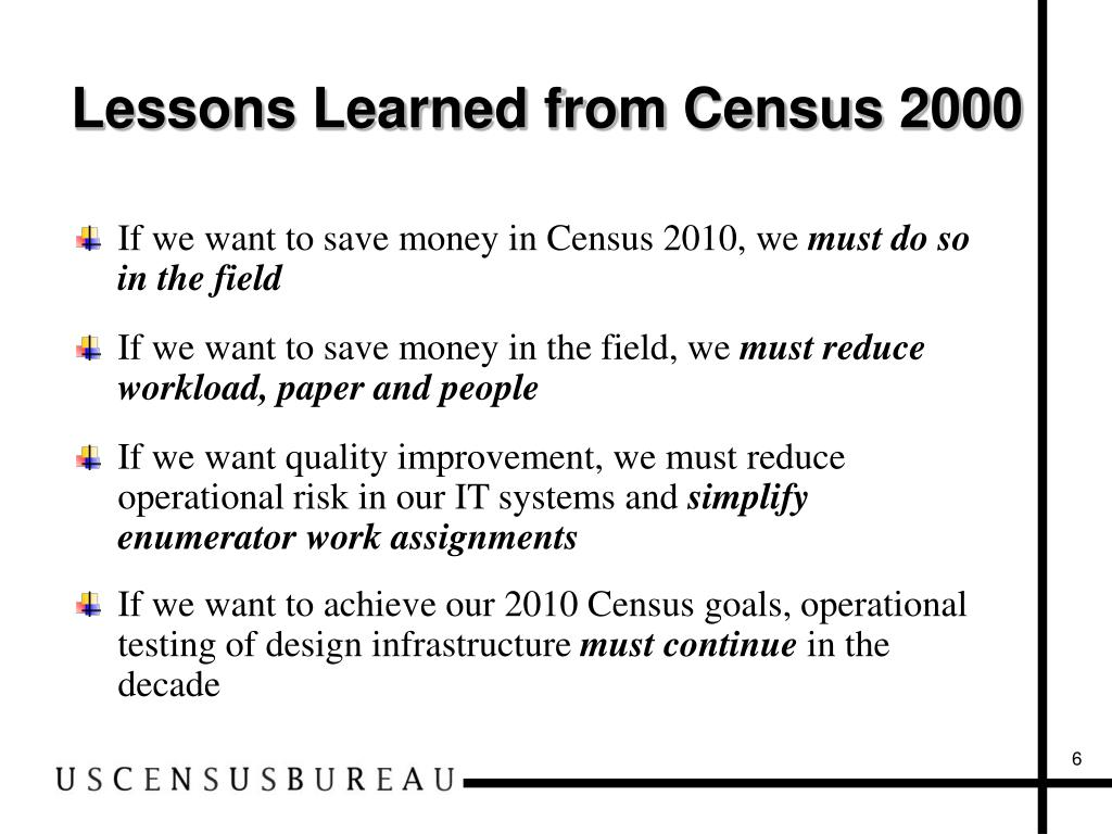 Lessons Learned from Census 2000