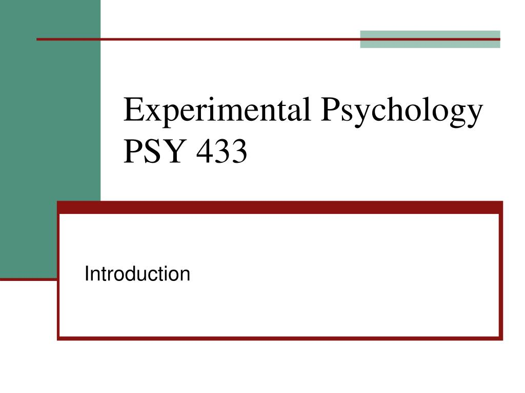 experimental psychology psy 433 l.