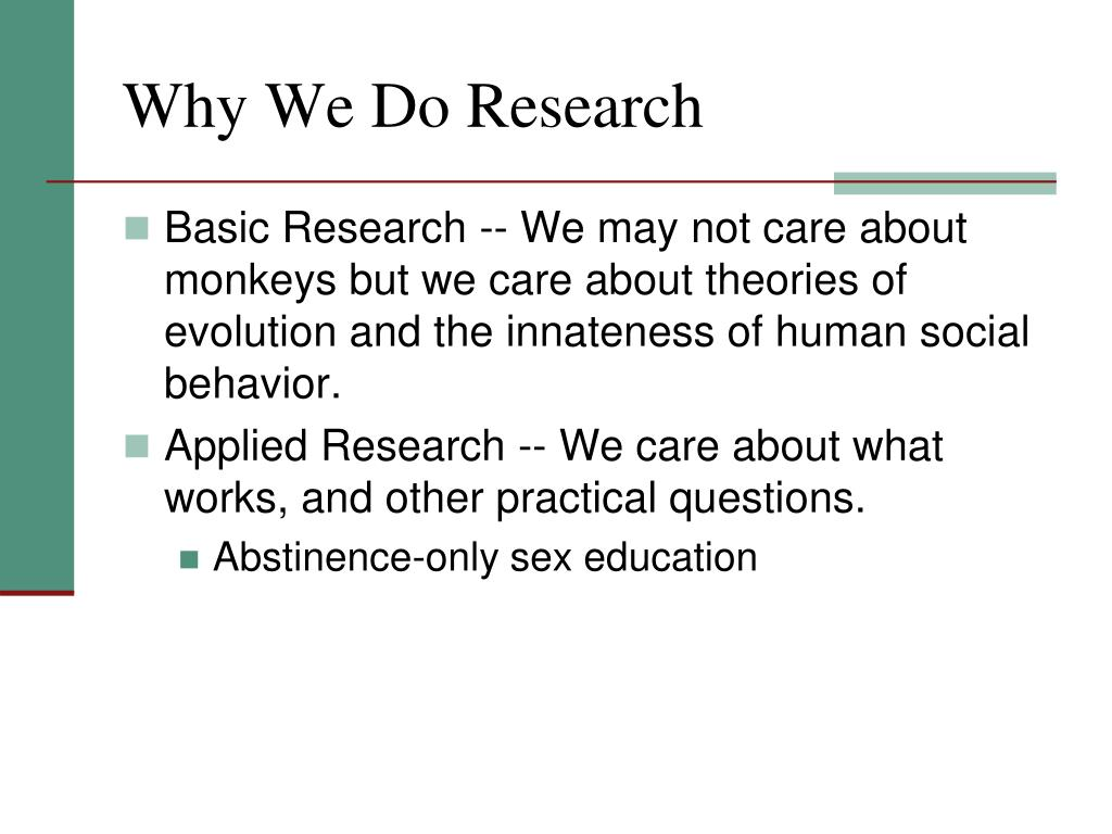 Why We Do Research