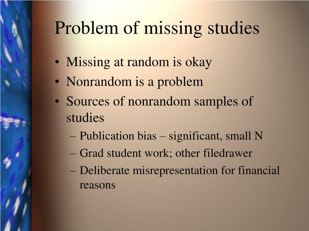 Problem of missing studies