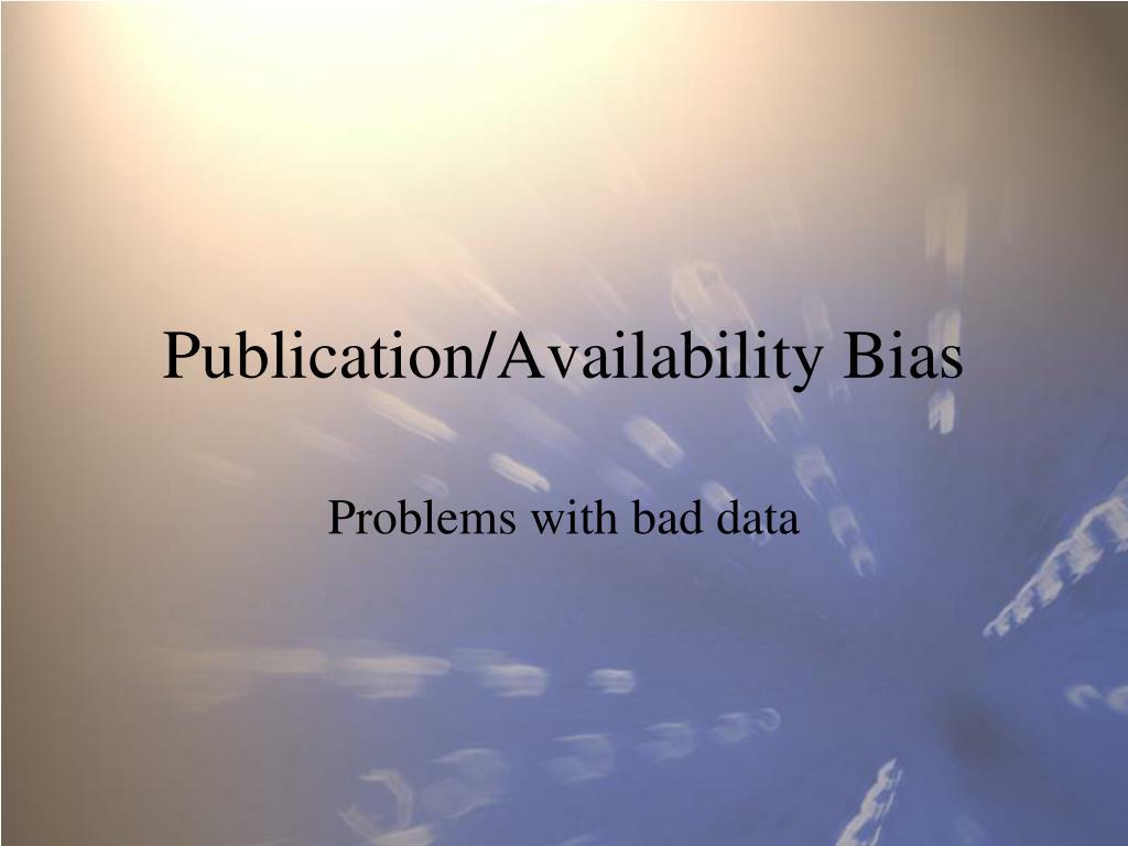 Publication/Availability Bias