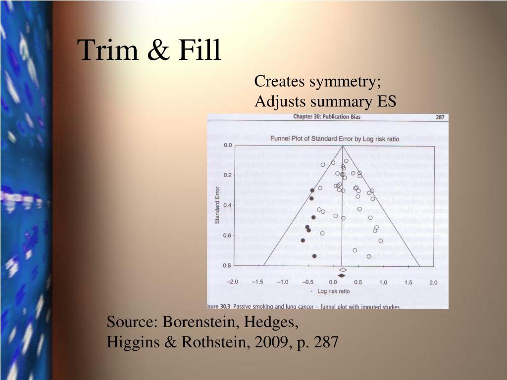 Trim & Fill