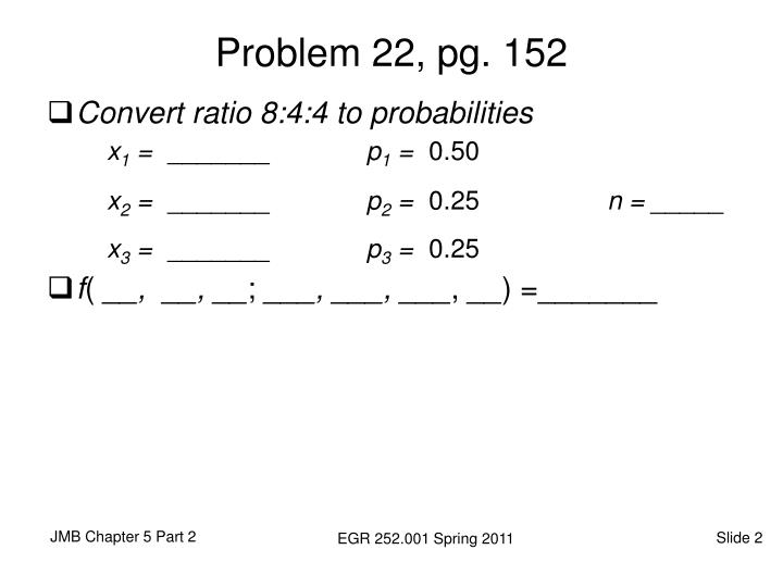 Problem 22 pg 152
