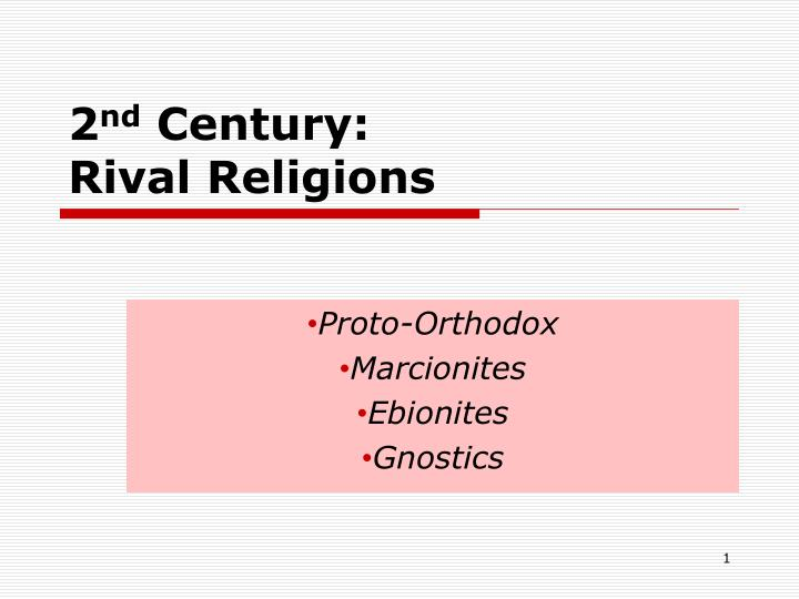 2 nd century rival religions n.