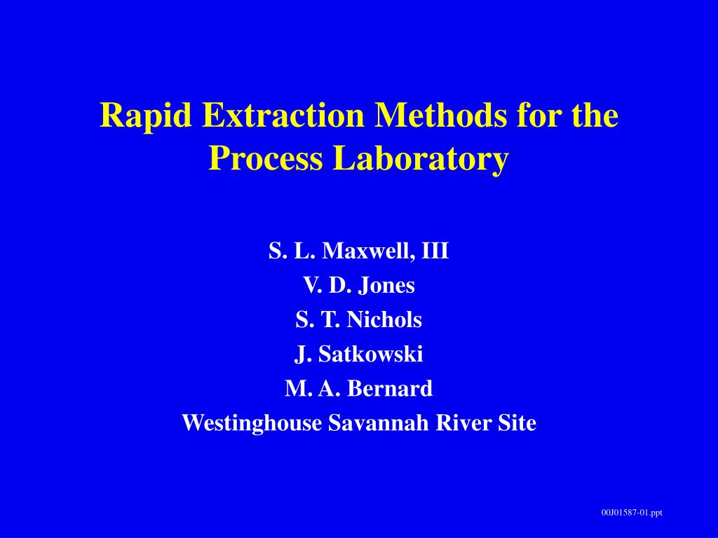 Rapid Extraction Methods for the Process Laboratory