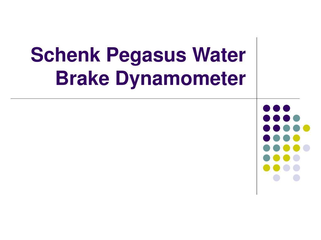 Water Brake Dynamometer Torque Meter : Ppt schenk pegasus water brake dynamometer powerpoint