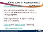 other tools of assessment advocacy