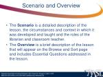 scenario and overview