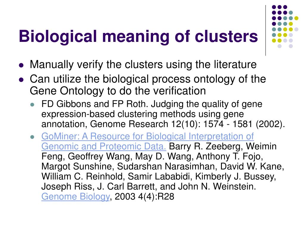 Biological meaning of clusters