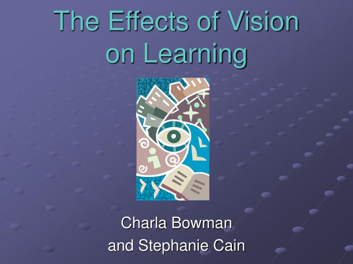 the effects of vision on learning n.