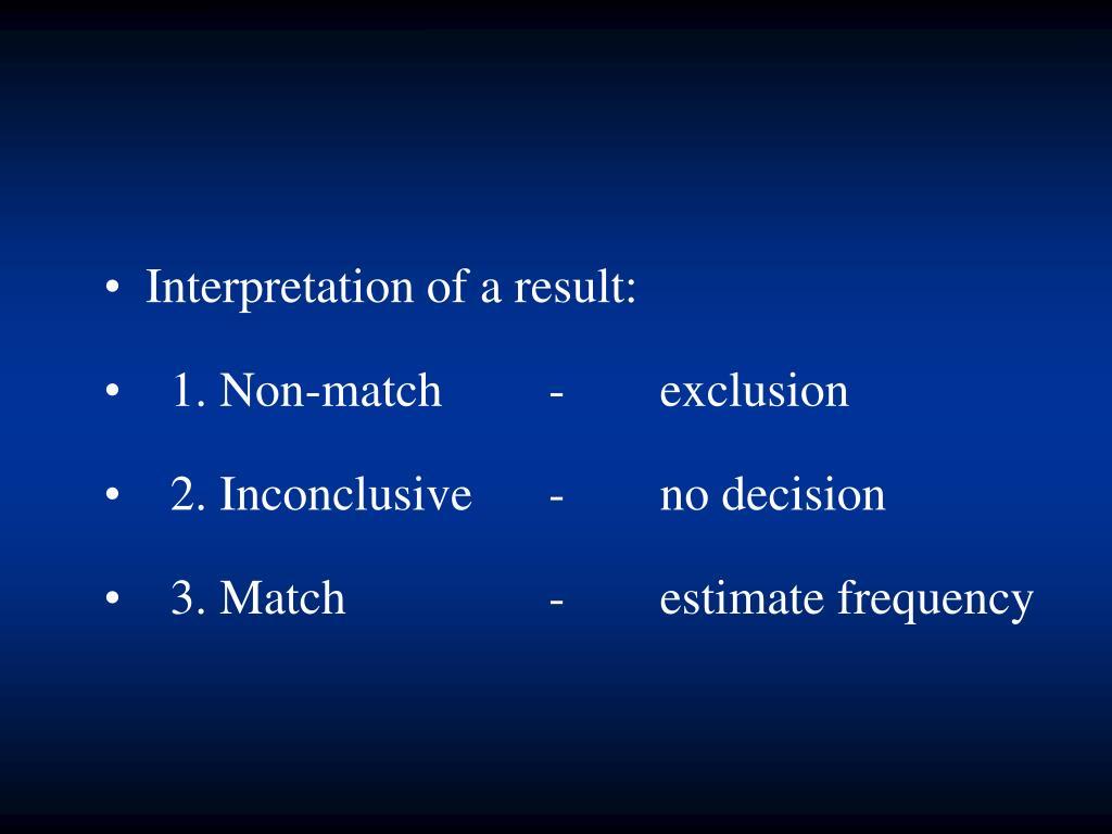 Interpretation of a result: