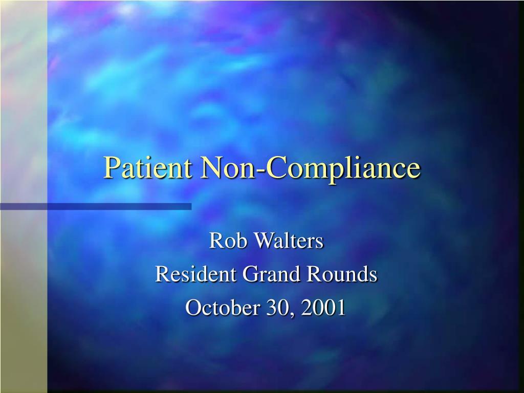 patient non compliance