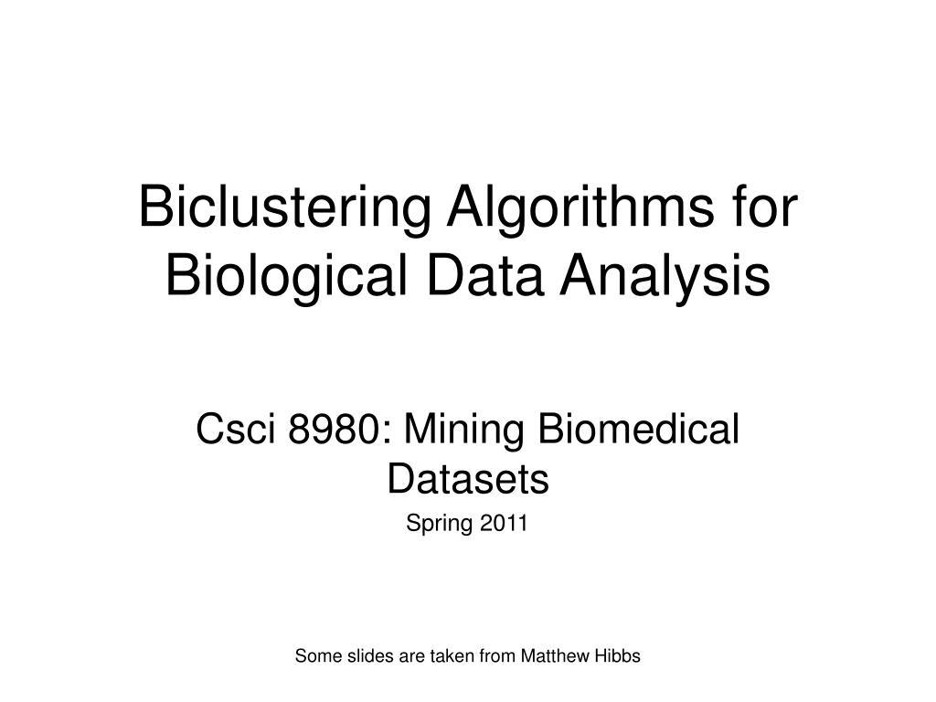 Biclustering Algorithms for Biological Data Analysis