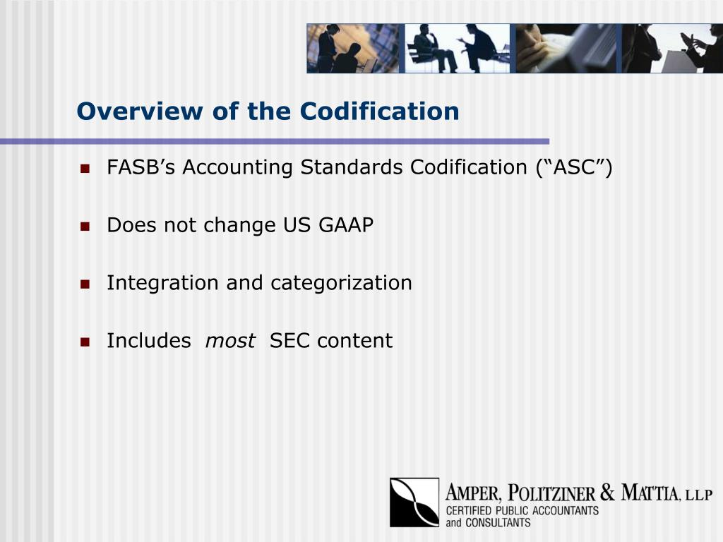 Overview of the Codification