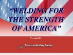 welding for the strength of america