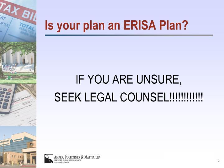 Is your plan an erisa plan