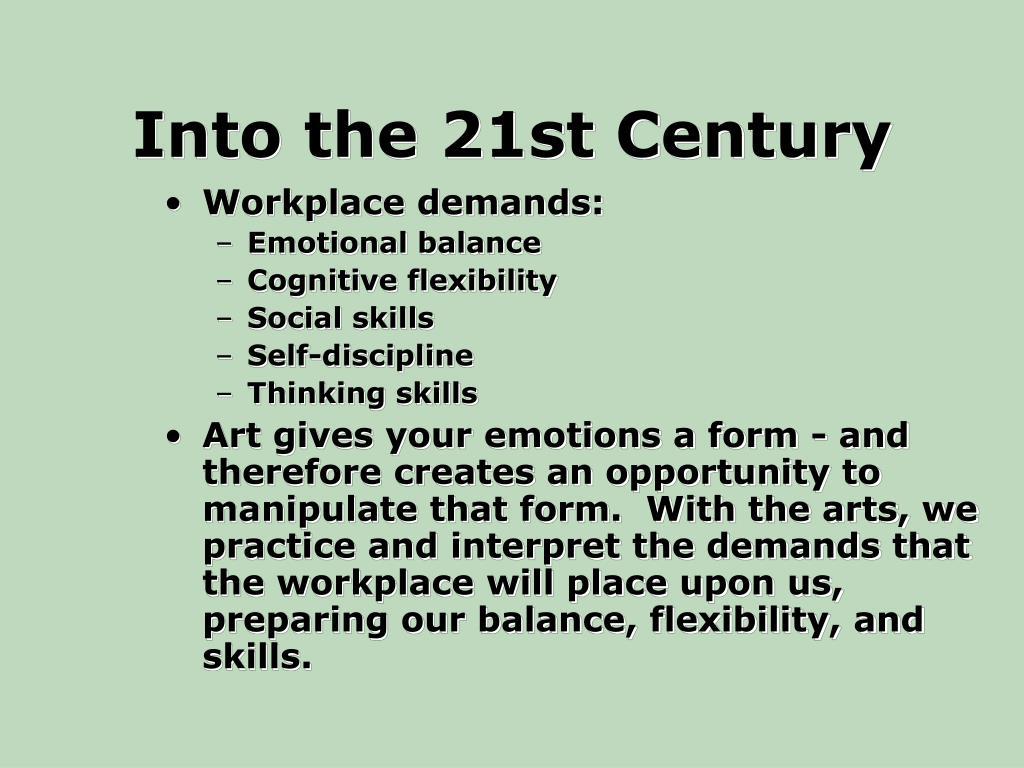 Into the 21st Century