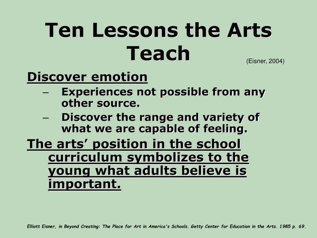 Ten Lessons the Arts Teach