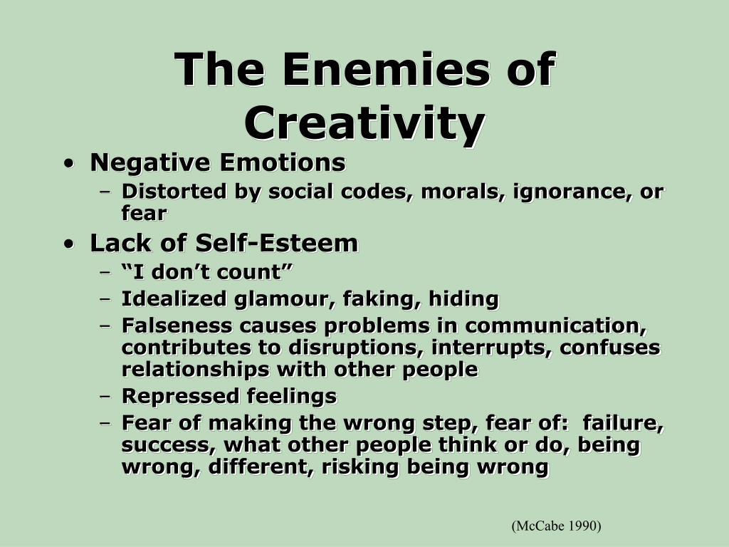 The Enemies of Creativity