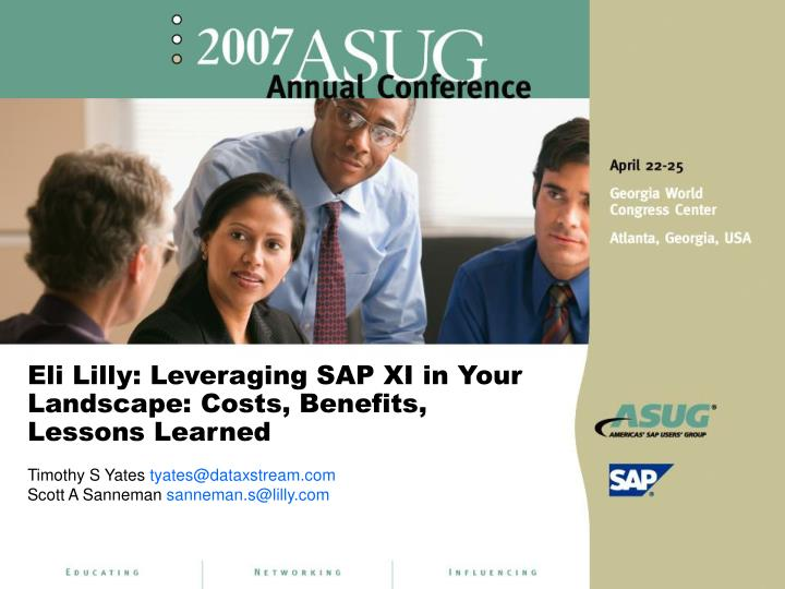 eli lilly leveraging sap xi in your landscape costs benefits lessons learned n.